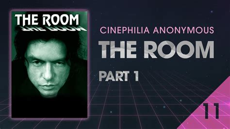 the room 2003 the room 2003 part 1 cinephilia anonymous