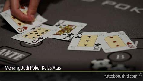 menang judi poker kelas atas jbo
