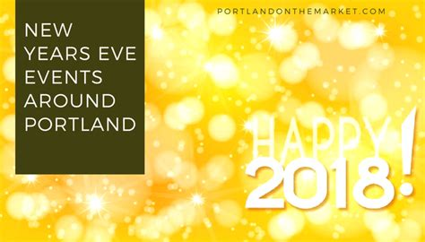 portland new years events portland new year s events 2017 2018