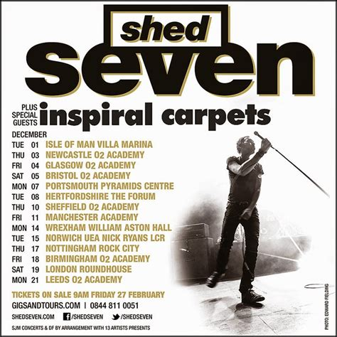 Shed 7 Tickets by Modernist Society Shed Seven Inspiral Carpets Uk Tour