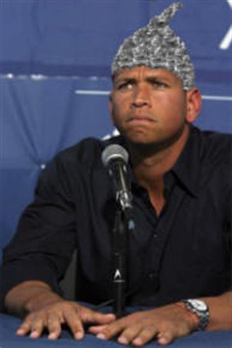 a rod admits regrets use of peds alex rodriguez admits tin foil on my head a rod on steroids