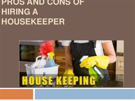 Hiring A Housekeeper | pros and cons of hiring a housekeeper