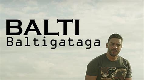 Muster You Balti Feat Mister You Baltigataga Erakh La