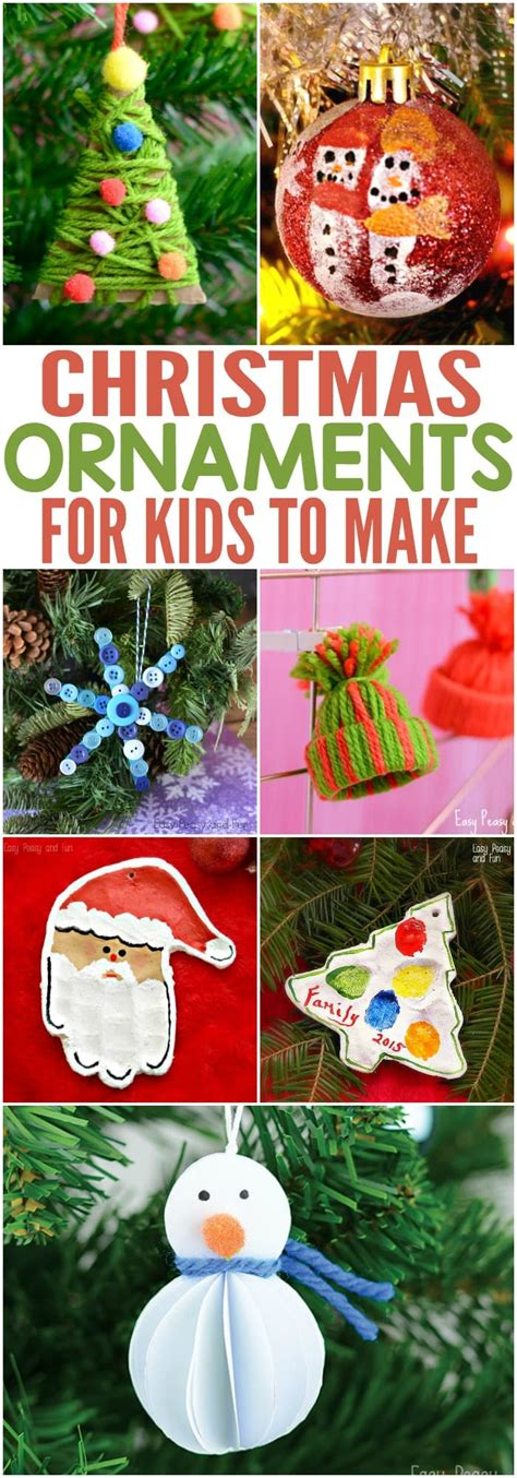 christmas ornaments for kids to make easy peasy and fun
