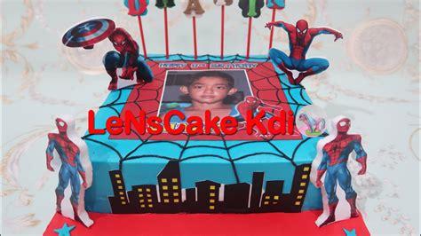 cara membuat kue ulang tahun spiderman wow kereeen cara membuat kue ulang tahun spiderman