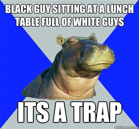 Skeptical Hippo Meme - black guy sitting at a lunch table full of white guys its