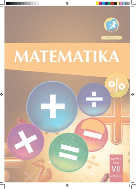 Promo Buku Siswa Matematika Semester 2 Kelas 7 Smp Edisi Revisi 2016 buku siswa vii semester 2
