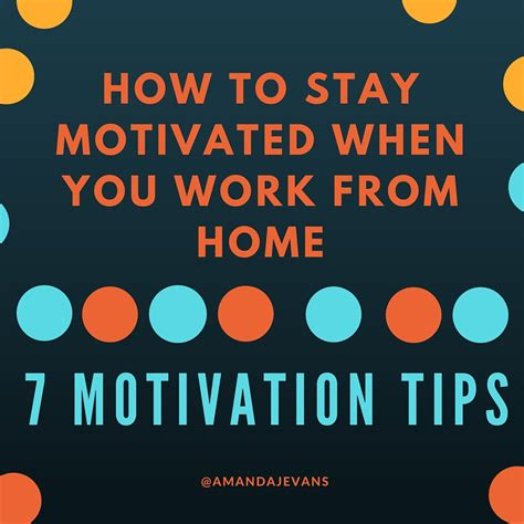 how to stay motivated when you work from home archives