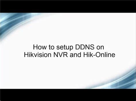 setup ddns  hikvision nvr youtube