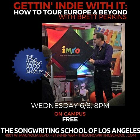 Free Dermalogica Event In La by How To Tour Europe And Beyond Free Event The Songwriting