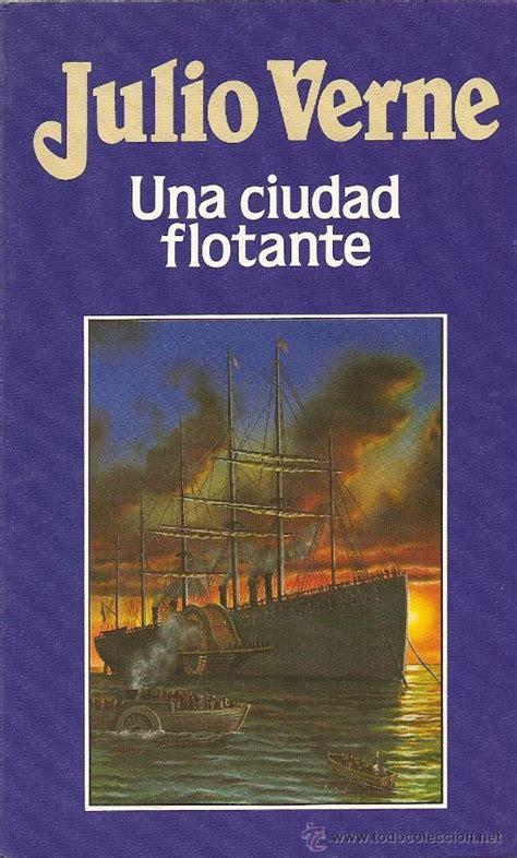 libro la ciudad de las una ciudad flotante libros y literatura