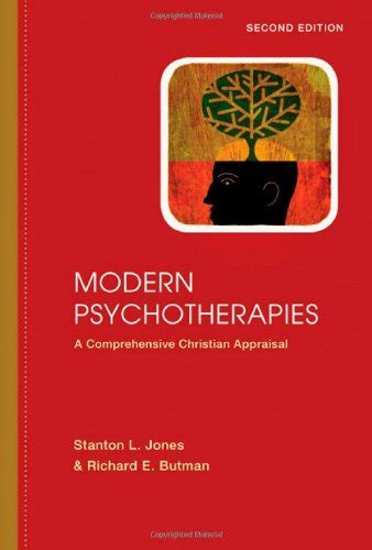 treating in christian counseling christian association for psychological studies books books modern psychotherapies a comprehensive christian