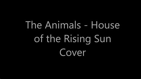 the animals house of the rising sun cover