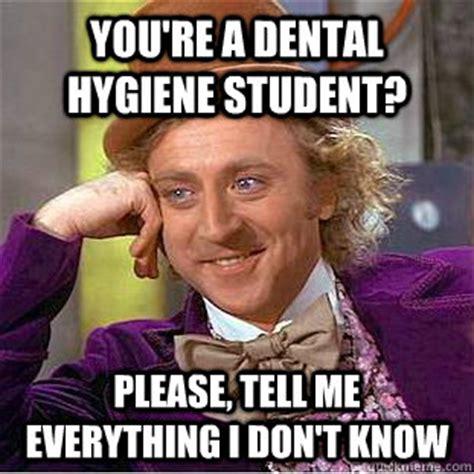 Dental Hygiene Memes - dental hygiene student memes image memes at relatably com