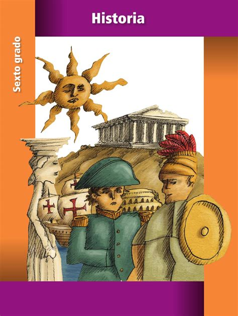 Libro De Historia De 4 | historia 6to grado by rar 225 muri issuu