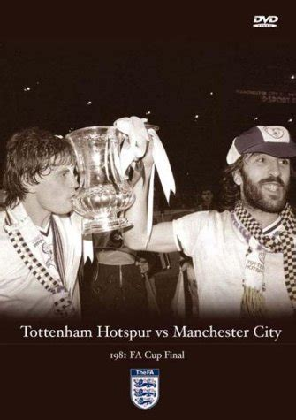 fa cup 1981 tottenham hotspur vs manchester city dvd price comparison shopping the