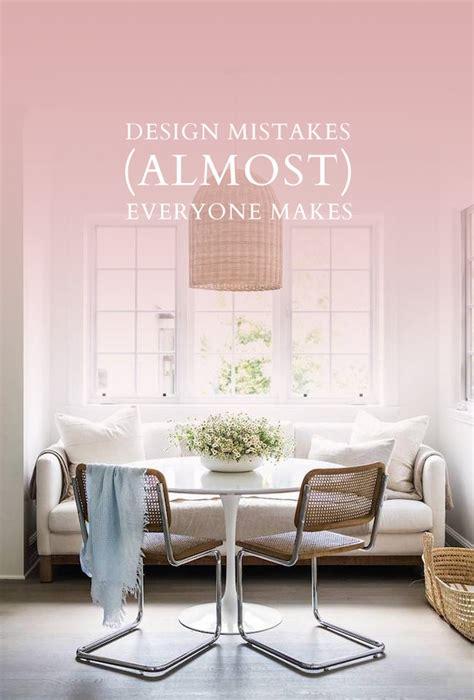 design mistakes design mistakes interior design