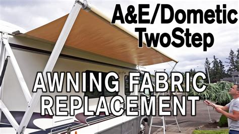 how to replace a e dometic twostep awning fabric