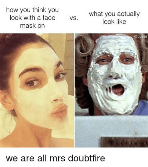 Face Mask Meme - 25 best memes about mrs doubtfire mrs doubtfire memes