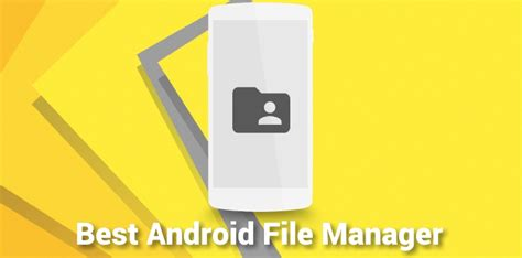 file manager best best android file manager