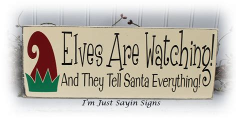 Green And Red Kitchen - christmas wood sign elves are watching and they tell santa everything wood sign