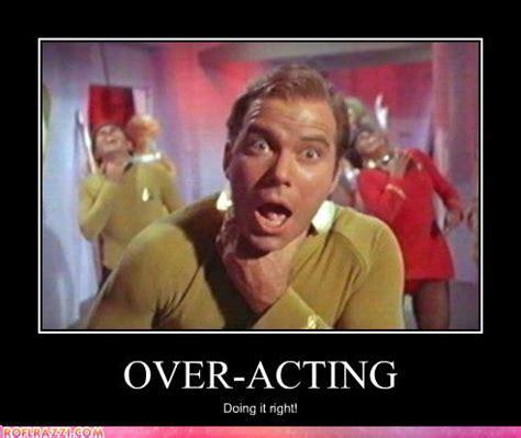 Acting Memes - william shatner star trek memes