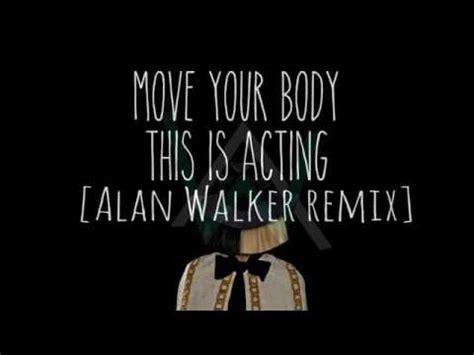 download lagu float sementara alan walker sia move your body mp3 download stafaband
