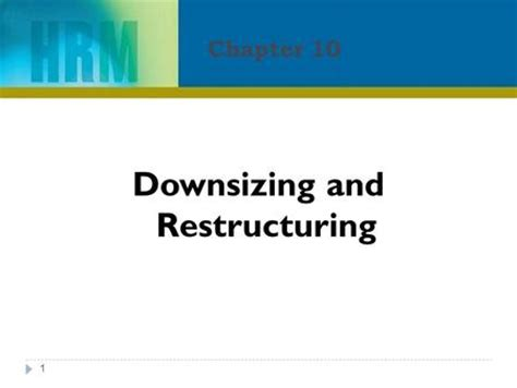 downsizing definition human resources management t 11 downsizing and redundancy
