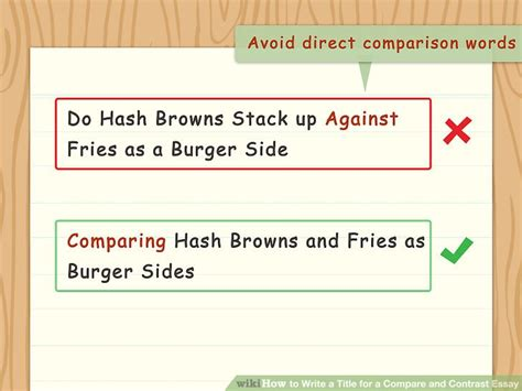 Compare Contrast Essay Titles by 3 Ways To Write A Title For A Compare And Contrast Essay Wikihow