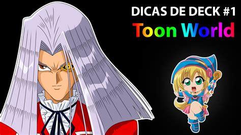 otaku cabeludo meu deck de yu gi oh dicas de deck 1 toon world yu gi oh legacy of the