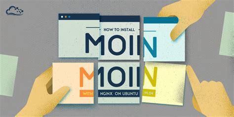 install phabricator on ubuntu 14 04 nginx cloud server how to install moinmoin with nginx on ubuntu 14 04