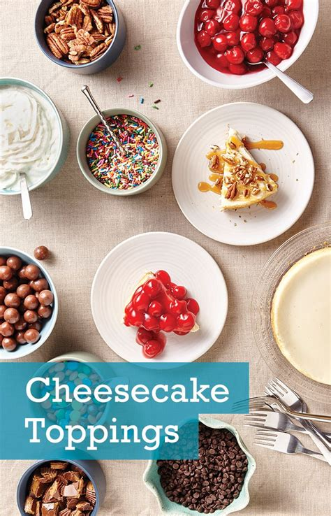 Cheesecake Topping Bar by Best 25 Cheesecake Toppings Ideas On Best