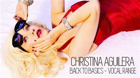 Aguilera Is Has Low Standards by Vocal Range Back To Basics Aguilera 2006