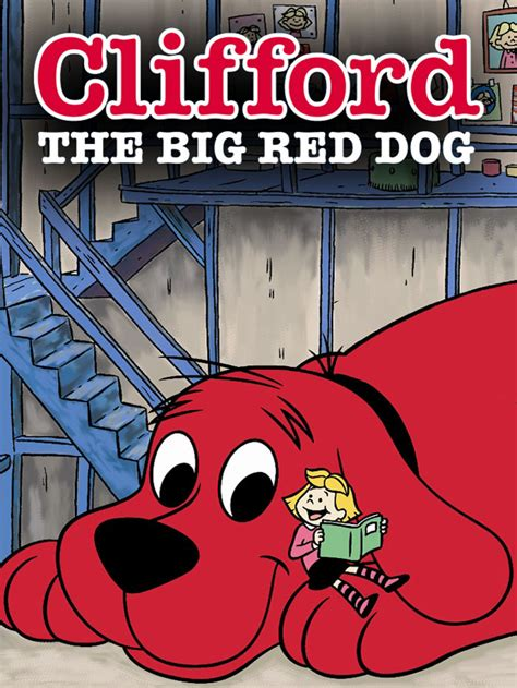clifford the big tv show clifford the big tv show news episodes and more tvguide