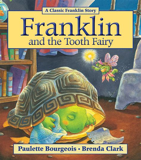 Classic Franklin Stories Franklin And The Tooth Ebooke Book franklin and the tooth can press