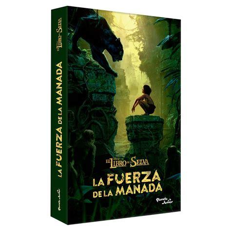 libro la fuerza de la el libro de la selva la fuerza de la manada