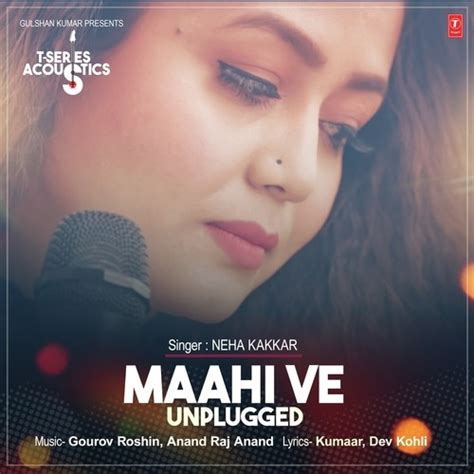 download free mp3 unplugged songs maahi ve unplugged neha kakkar song download djjohal