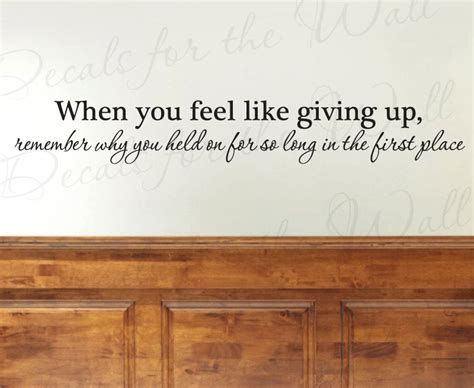 motivational quotes wall stickers when you feel like giving up office inspirational motivational