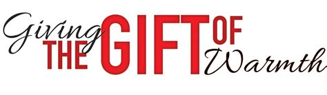 And Give The Gift Of by St Francis Community Center Gift Of Warmth Project