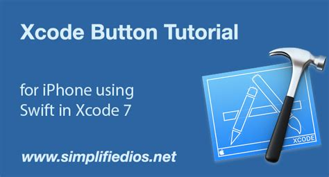 xcode tutorial button xcode button tutorial for iphone using swift in xcode 7