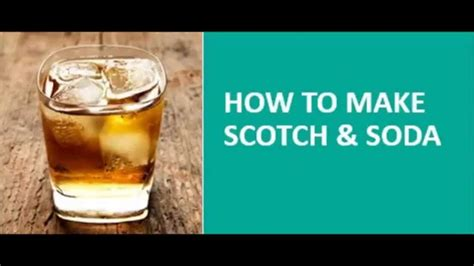 how to make scotch and soda youtube