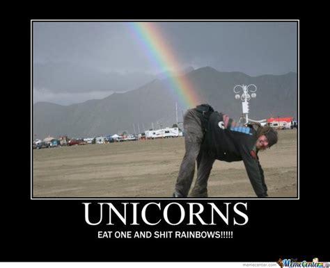 Eat Shit Meme - eat a unicorn and shit rainbow by ben meme center