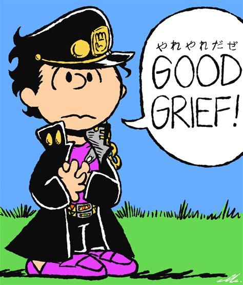 Good Grief Meme - good grief yare yare daze know your meme