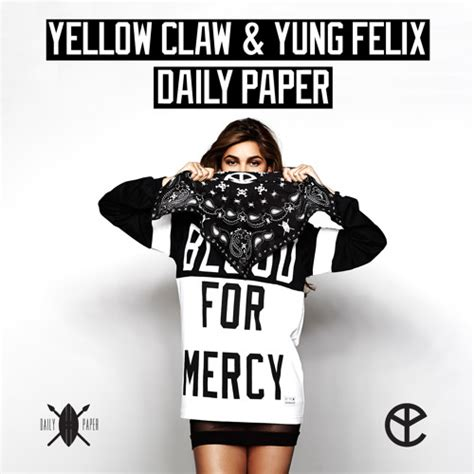 Hoodie Blood For Mercy 01 yellow claw yung felix daily paper by yellow claw