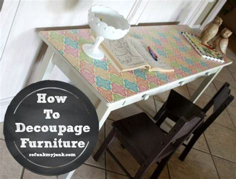 tutorial x decoupage how to decoupage furniture with modge podge tutorial