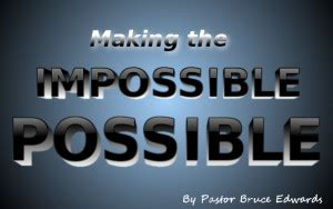 the impossible possible a step by step guide for achieving your most challenging goals books the impossible possible in 3 easy steps