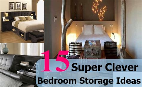 15 super clever bedroom storage ideas diy home life creative ideas for home garden