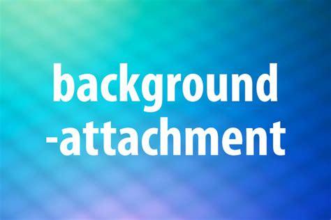 background attachment background attachmentプロパティの意味と使い方 css できるネット