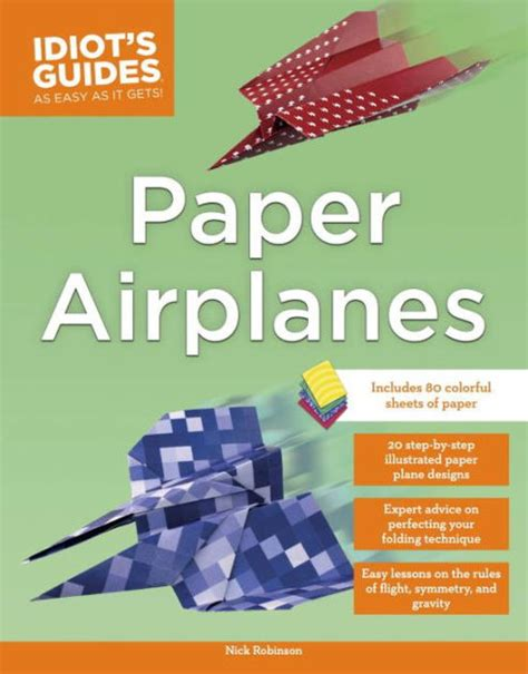 How To Make Paper Planes Book - paper airplanes by nick robinson nook book ebook