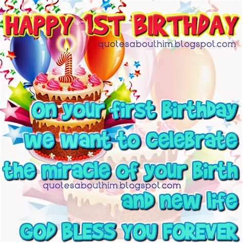 Happy 1st Birthday Quotes Happy 1st Birthday Inspirational Quotes Happy Birthday